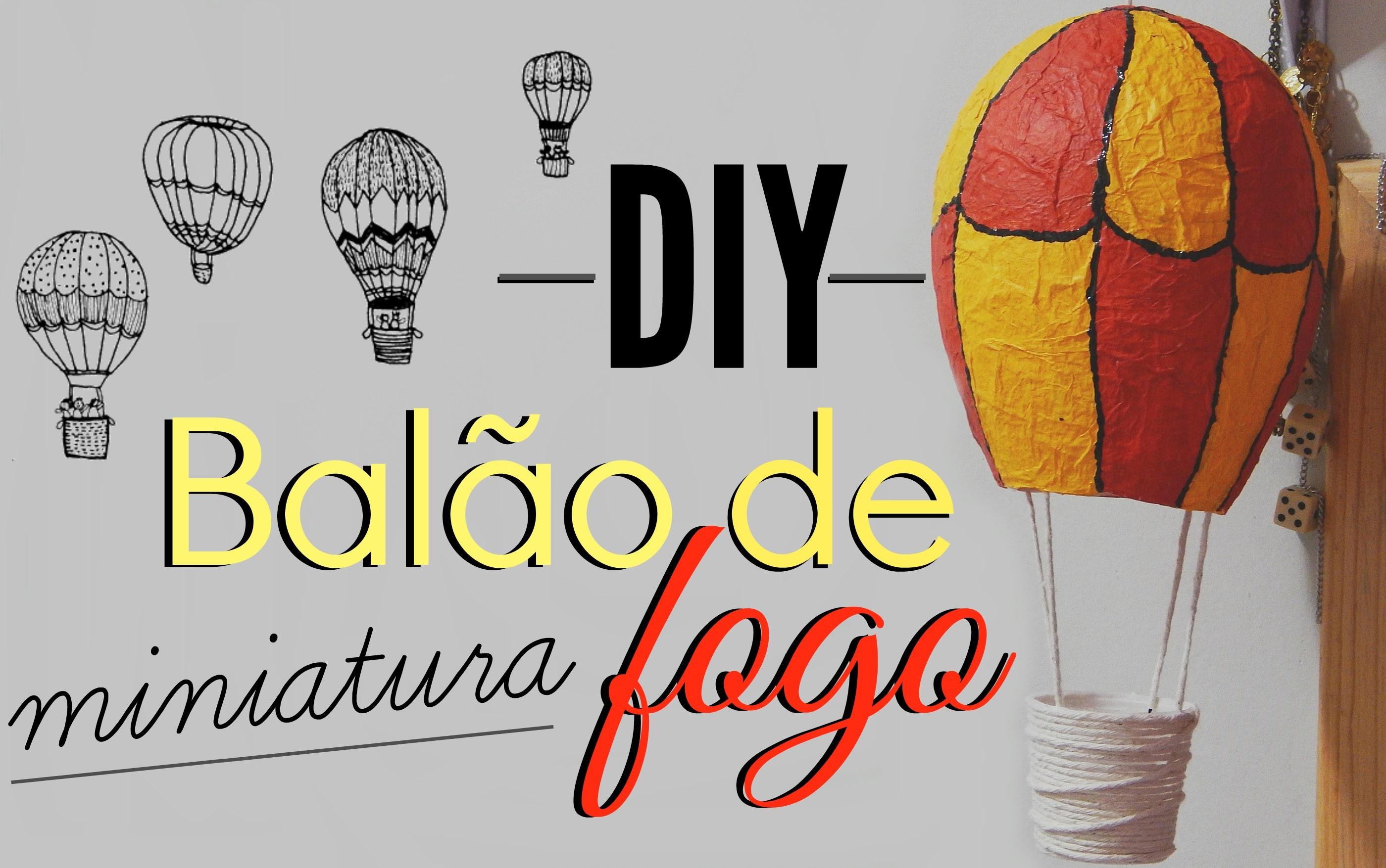 DIY: Balão para decorar o quarto!