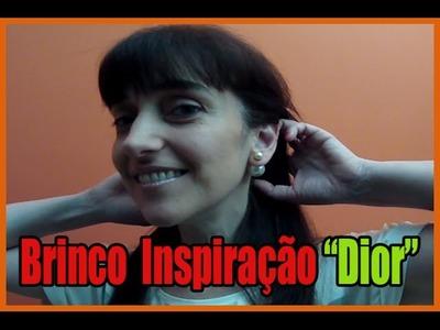 DIY  - Brinco inspiração Dior