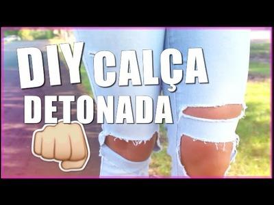 DIY CALÇA DETONADA + LOOK | Carol Alves
