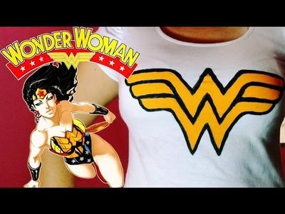 DIY : Camiseta Mulher Maravilha. Wonder woman T-shirt. Geek