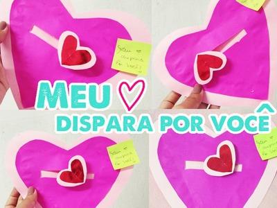DIY: Cartão de coração. (Meu coração dispara por você!) - Joyce Lima