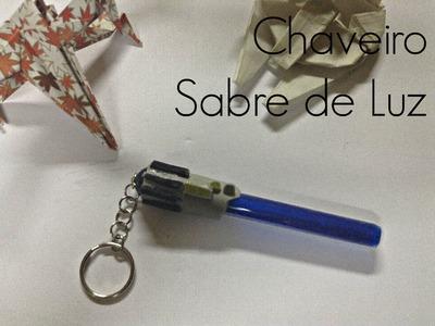 DIY Chaveiro Sabre de Luz - Star Wars