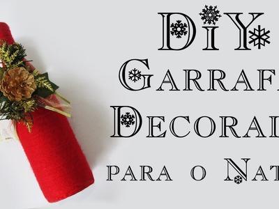 DIY: Como Fazer uma Garrafa Decorada para o Natal (Christmas Bottle Tutorial)