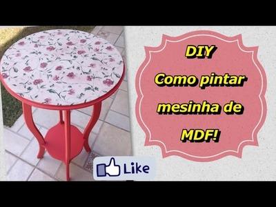 DIY - Como pintar mesa de MDF - Blog Linda com Farofa