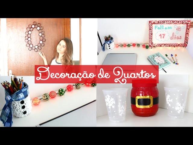 DIY: Decorações para quarto ou para a casa de natal - Faça você mesma!