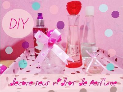DIY-Decore seus Vidros de Perfume