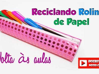 DIY: estojo com rolinho de papel (volta às aulas - Back to School)
