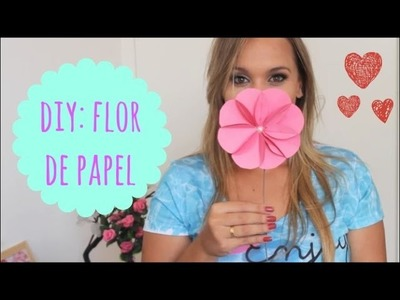 DIY : Flor de papel #superfácil