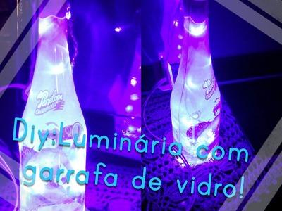 Diy: Luminária com garrafa de vidro!
