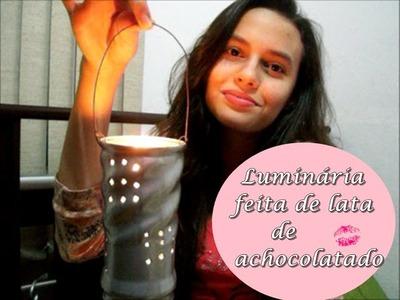 Diy : Luminária feita com lata achocolatado - Decoração