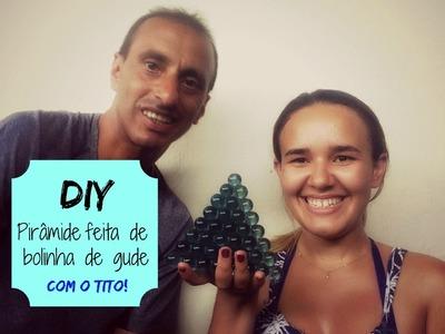 DIY: Pirâmide desmontável feita com bolinhas de gude!