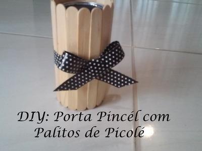 DIY: Porta Pincel com Palitos de Picolé