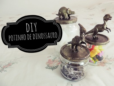 DIY | Potinhos de Dinossauro ♥