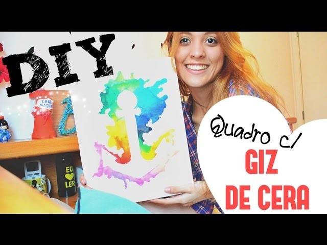 ♦♦ DIY : Quadro com Giz de Cera ♦♦