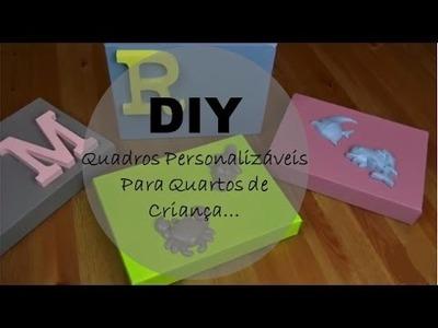 DIY: Quadros Personalizáveis para Quartos de Crianças