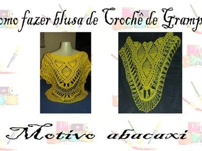 Blusa de Crochê de Grampo motivo abacaxi By Arléia