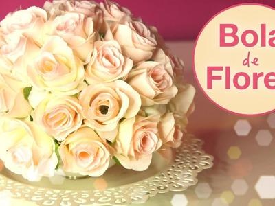 Bola de Flores para Decoração | DIY