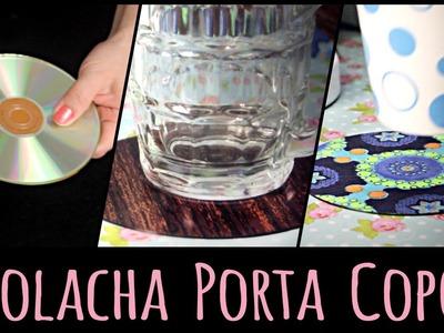 Bolacha Porta Copo =DiY