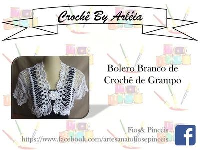 Bolero branco de Crochê de Grampo By Arleia