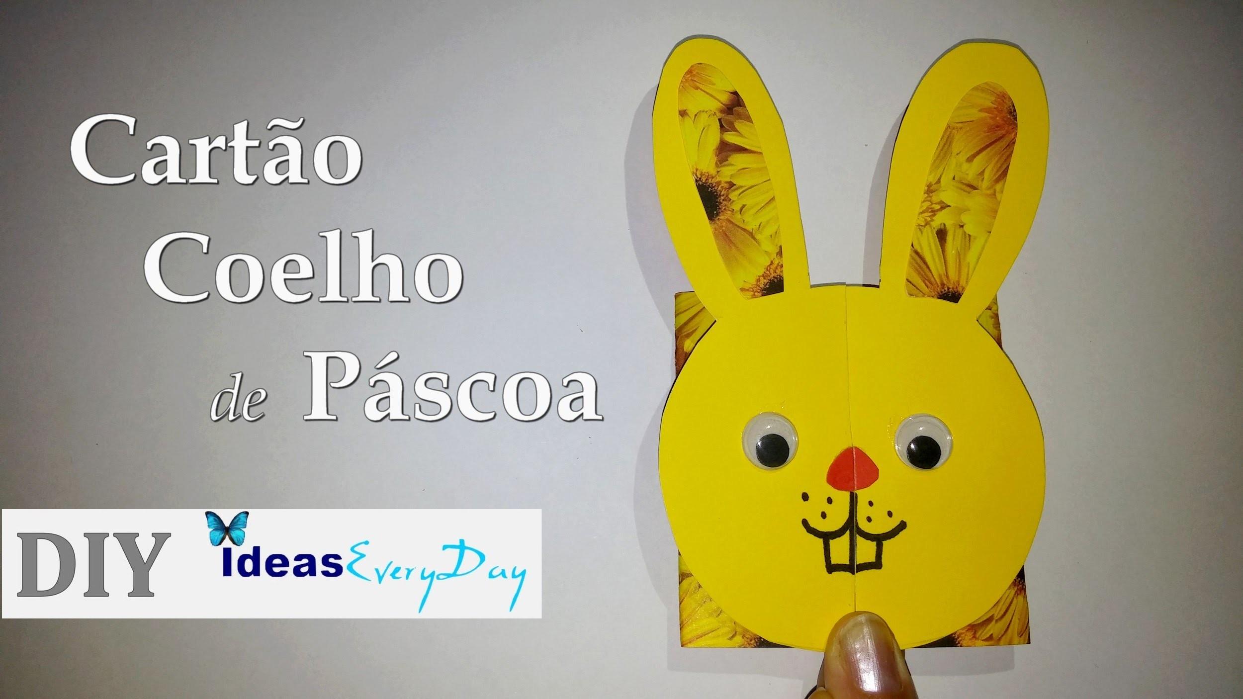 Cartão Coelho de Páscoa - DIY - Easter bunny card