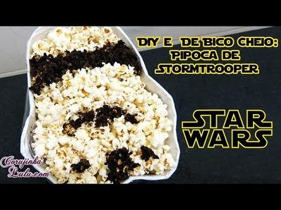 Como fazer seu balde de pipoca Stormtrooper: DIY + De Bico Cheio Especial Star Wars