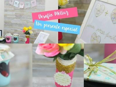 Desafio Méliuz | Um presente especial ♥ DIY presente para os pais
