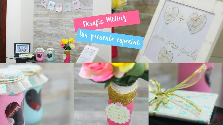 Desafio Méliuz   Um presente especial ♥ DIY presente para os pais