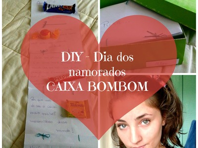 Dia dos Namorados - DIY Caixa Bombom
