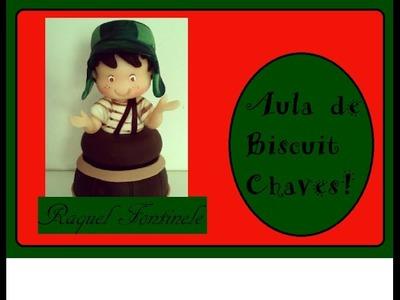 DIY - Aula de biscuit Chaves no Barril - Raquel Fontinele- Aula iniciante