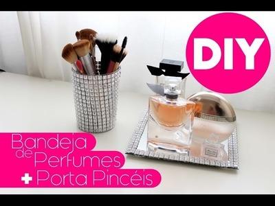 DIY: Bandeja de Perfumes e Porta Pincéis - Fácil e Rápido