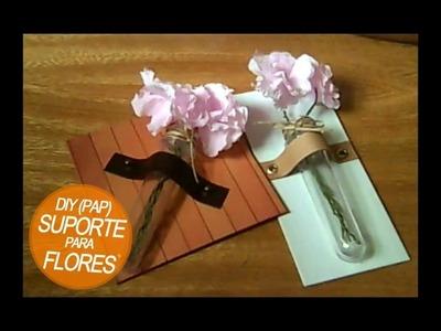 DIY - Cartonagem - Suporte para Flores