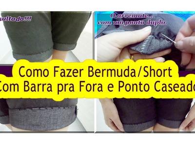 ✂DIY Como Fazer Bermuda.Short BoyFriend com Ponto Caseado | Reaproveitando Calça Jeans