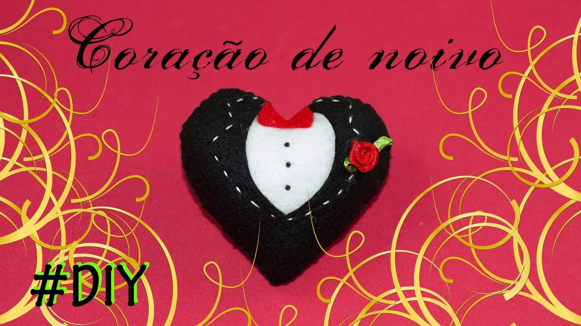 DIY: Coração de Noivo - Lembrancinhas para casamento