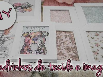 DIY de quadrinhos de tecidos e imagens - FAÇA VOCÊ MESMO