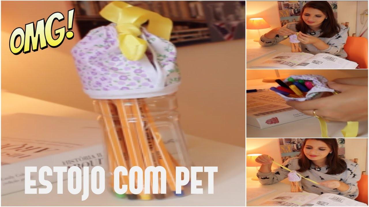 DIY : Estojo com Garrafa PET