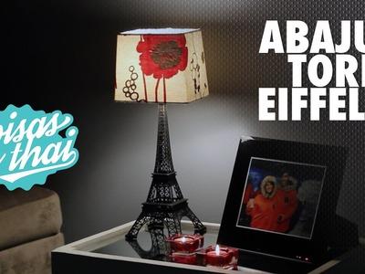 DIY - Faça um Abajur Torre Eiffel gastando pouco