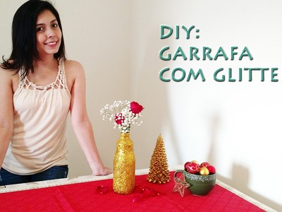 DIY: Garrafa com glitter