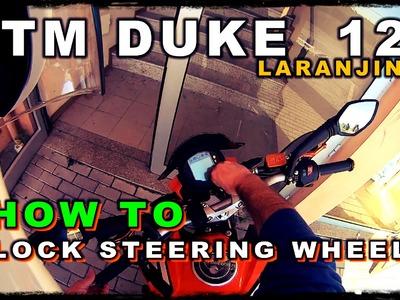 DIY Help Tutorial: How to Steering Wheel Lock on Moto KTM Duke 125, Step-by-Step Motorcycle Lock Tut