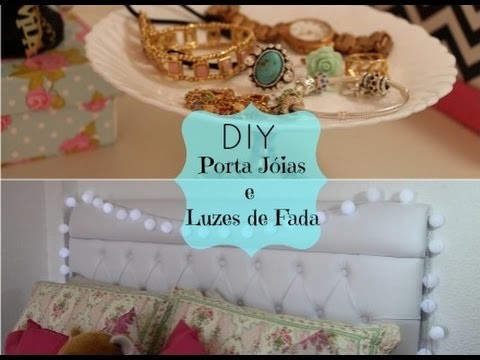 DIY Porta Jóias e Luzes de Fada ( Decoração) - por Raquel Guimarães