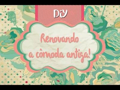DIY - Reforma de  móveis com tecido #façavocemesmo CUSTOMIZAÇÃO.