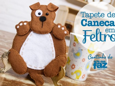 DIY - Tapete de Caneca em feltro (Thais Padella)