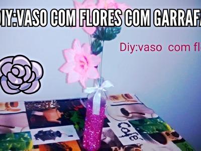 Diy:Vaso decorativo com Flores feito c.garrafa de Azeite