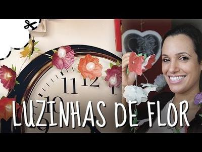 Luzinhas de Flor   Crie Você Mesmo DIY #1