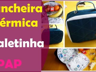PAP: Lancheira Térmica - Modelo Maleta (DIY Tutorial)