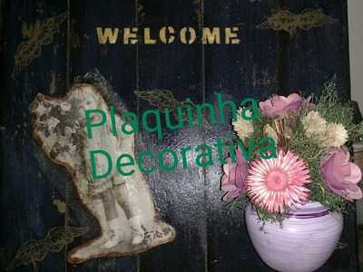 PLAQUINHA DECORATIVA VINTAGE - DIY