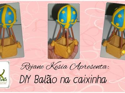 DIY balão em biscuit na caixa acrilica - Rejane Kesia