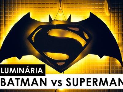 DIY Batman vs Superman Luminária de parede (A Origem da Justiça)