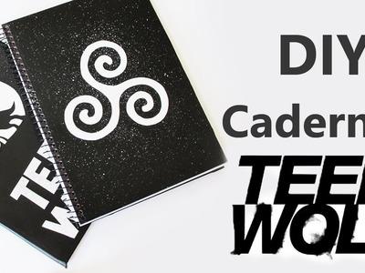 DIY: Cadernos Personalizados TEEN WOLF