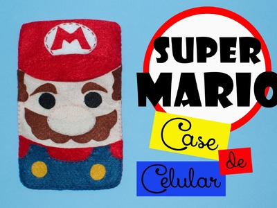 DIY: Case de Celular do Super Mario Bros.