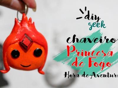 DIY CHAVEIRO PRINCESA DE FOGO ❤ DIY HORA DE AVENTURA